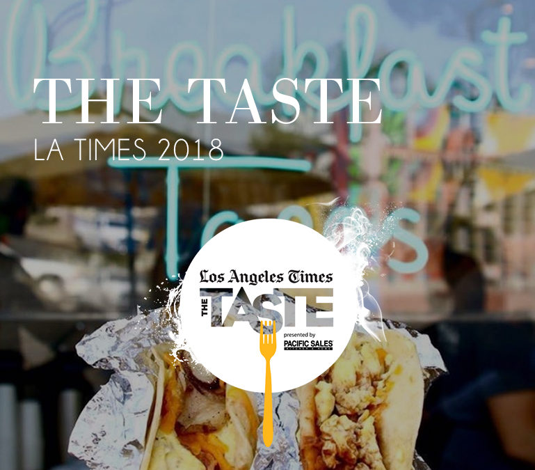 Los Angeles Times – The Taste 2018